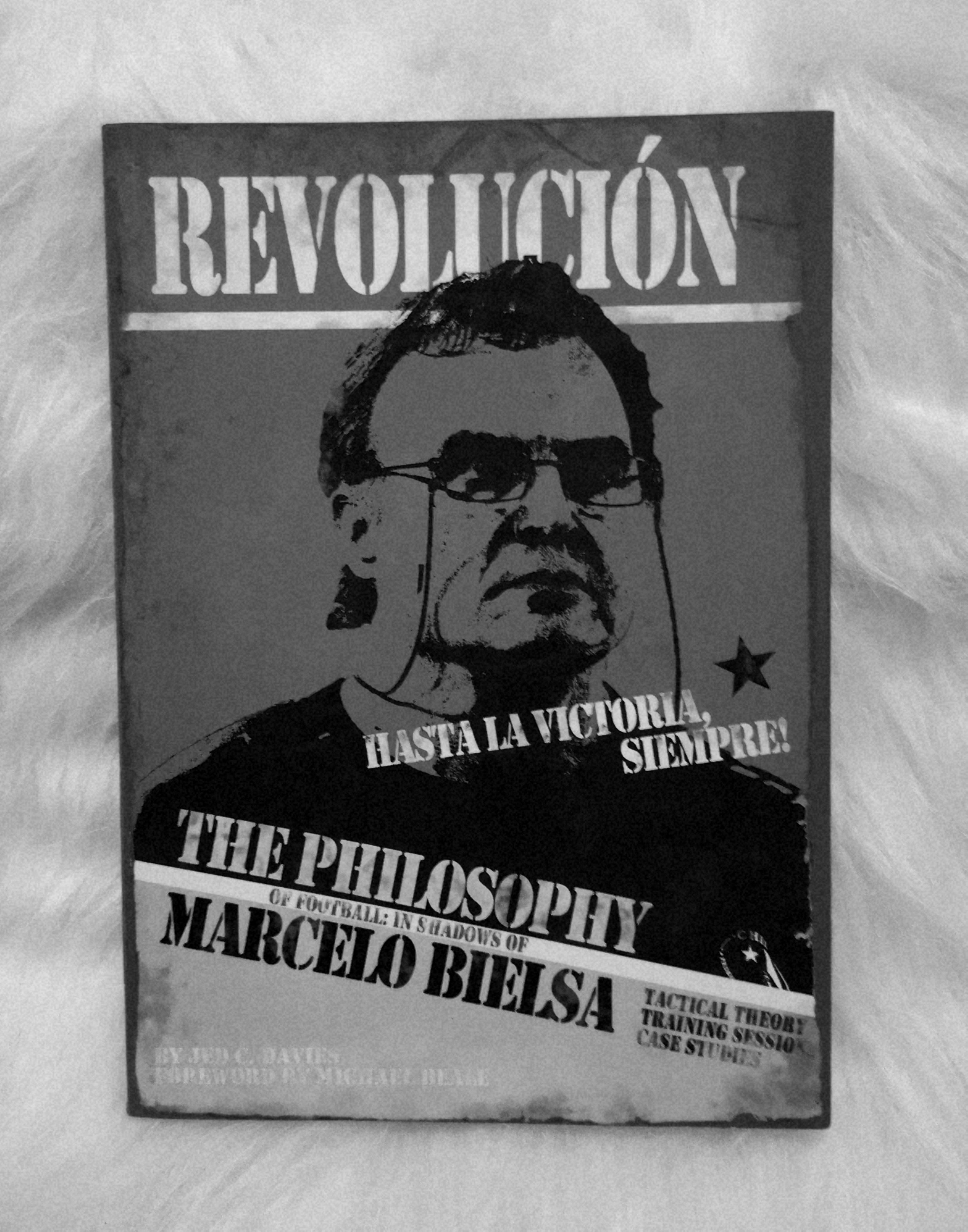 Buch: The Philosophy of Football: In shadows of Marcelo Bielsa