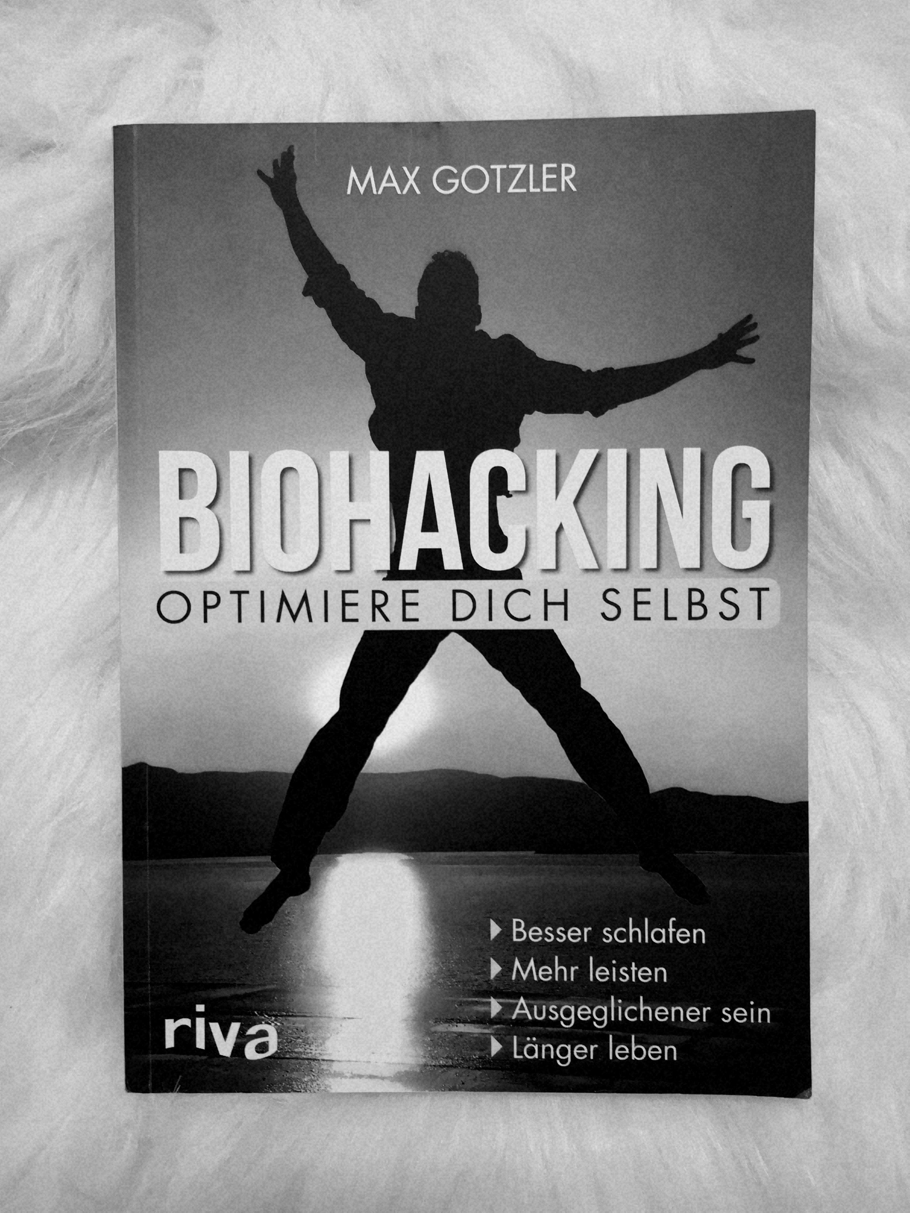 Buch: Biohacking - Optimiere dich selbst